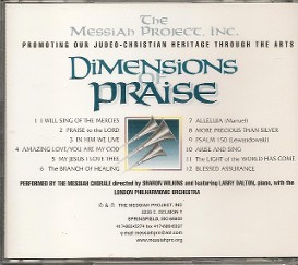 Dimensions of Praise (Choral selections from The Messiah Project featuring the Messiah Chorale - directed by Shaton Wilkins back